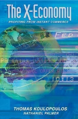 The New Exchange Economy: Profiting from Instant Commerce als Buch (gebunden)