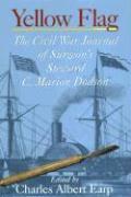 Yellow Flag: A Civil War Doctor's Journal als Taschenbuch