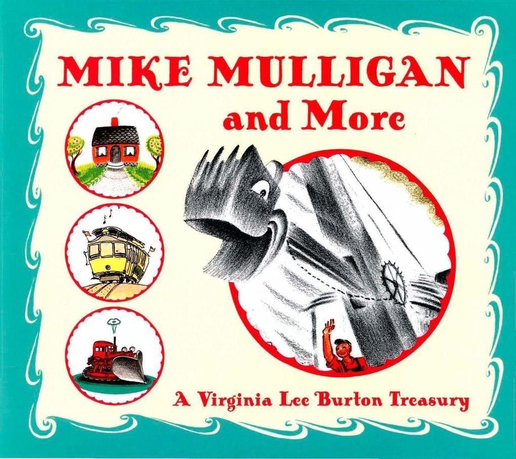 Mike Mulligan and More als eBook epub