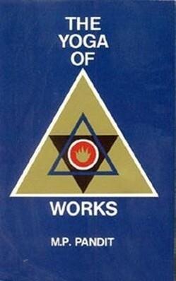 The Yoga of Works als Taschenbuch