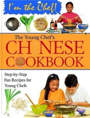 The Young Chef's Chinese Cookbook als Buch (gebunden)