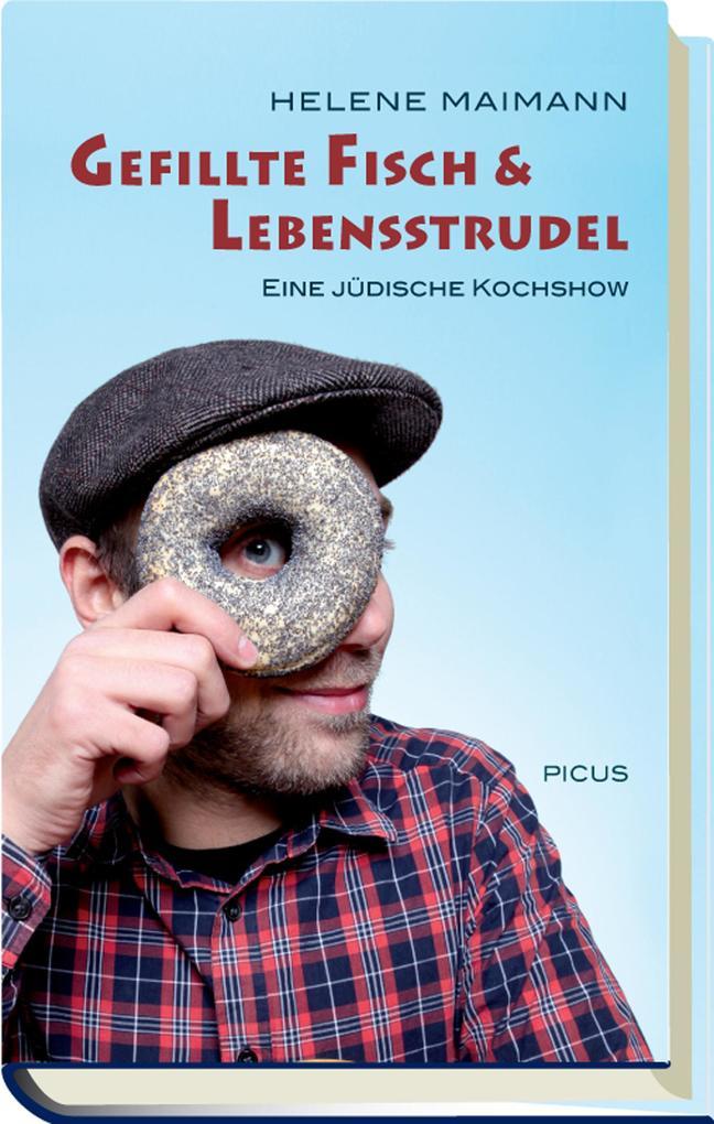 Gefillte Fisch & Lebensstrudel als eBook epub