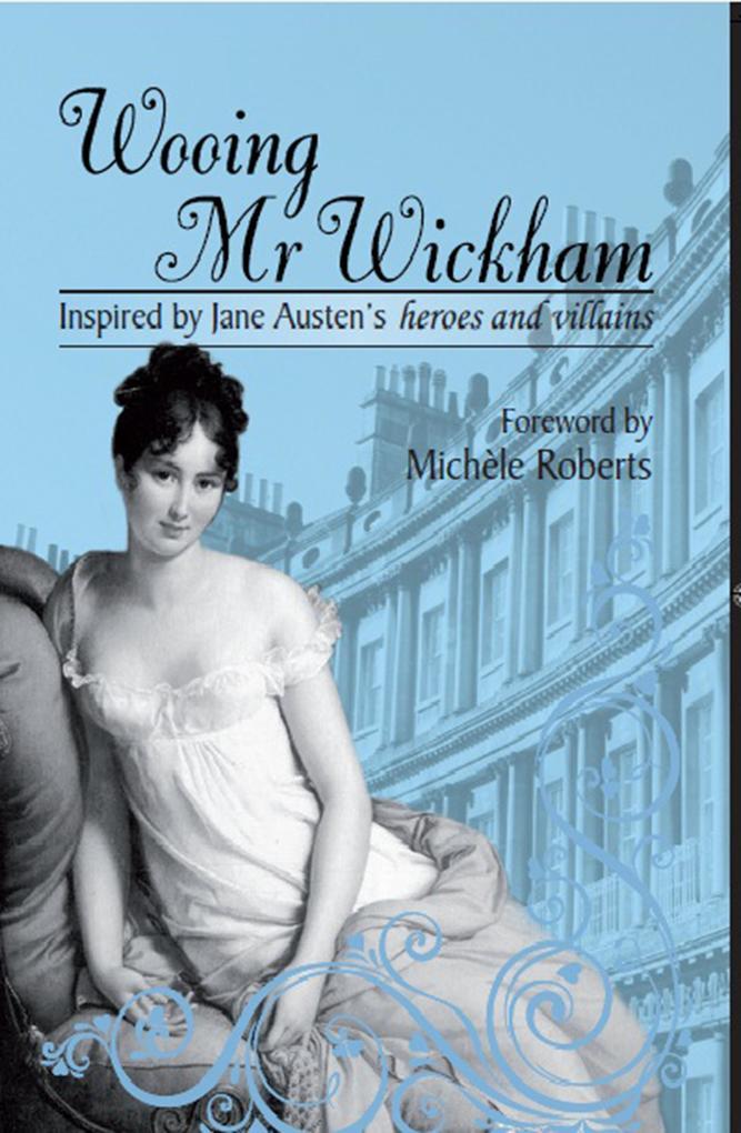 Wooing Mr Wickham als eBook epub