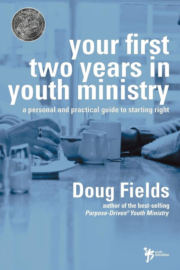 Your First Two Years in Youth Ministry als Taschenbuch