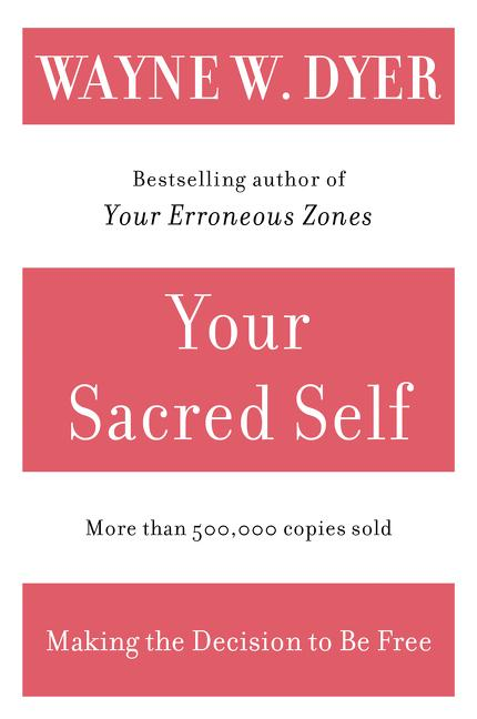 Your Sacred Self als Taschenbuch