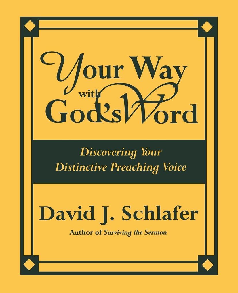 Your Way with God's Word als Taschenbuch