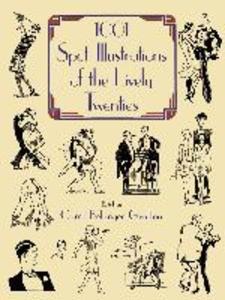 1001 Spot Illustrations of the Lively Twenties als Taschenbuch