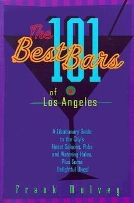 101 Best Bars Of Los Angeles als Taschenbuch