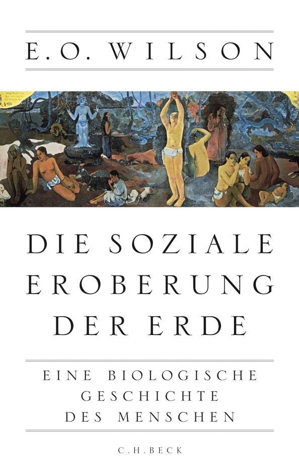 Die soziale Eroberung der Erde als Buch (gebunden)