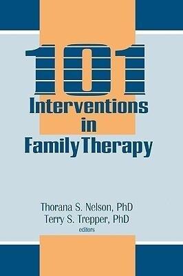 101 Interventions in Family Therapy als Buch (gebunden)