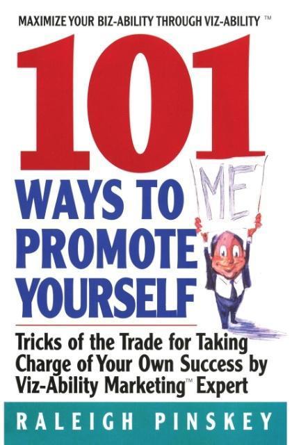 101 Ways to Promote Yourself als Taschenbuch