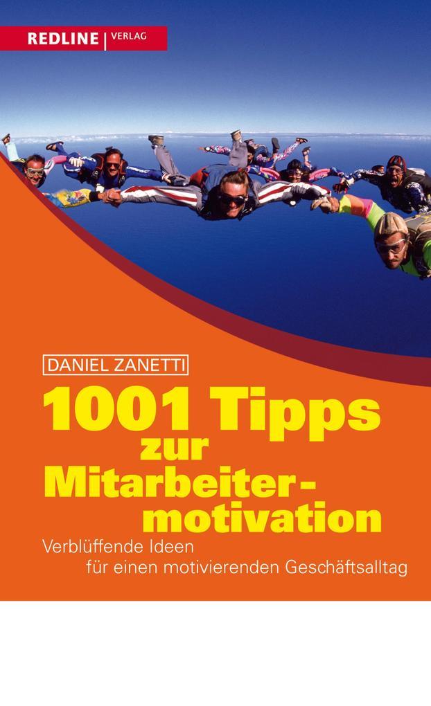 1001 Tipps zur Mitarbeitermotivation als eBook epub
