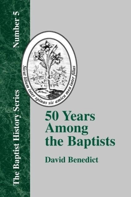 50 Years Among the Baptists als Taschenbuch