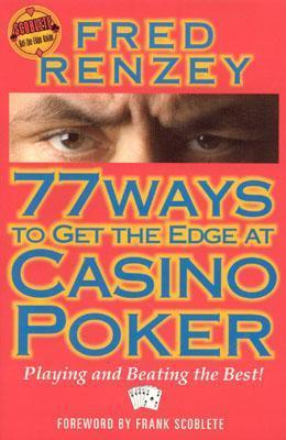 77 Ways to Get the Edge at Casino Poker als Taschenbuch