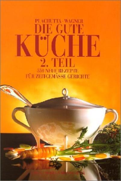 Die gute Küche 2 als Buch (gebunden)