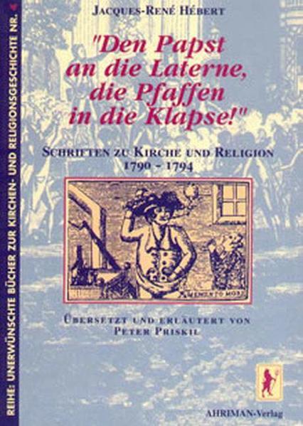 Den Papst an die Laterne, die Pfaffen in die Klapse! als Buch (kartoniert)