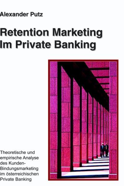 Retention Marketing im Private Banking als Buch (kartoniert)