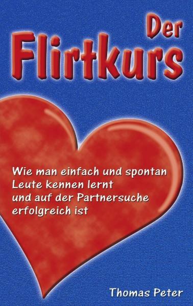 Der Flirtkurs als Buch (kartoniert)