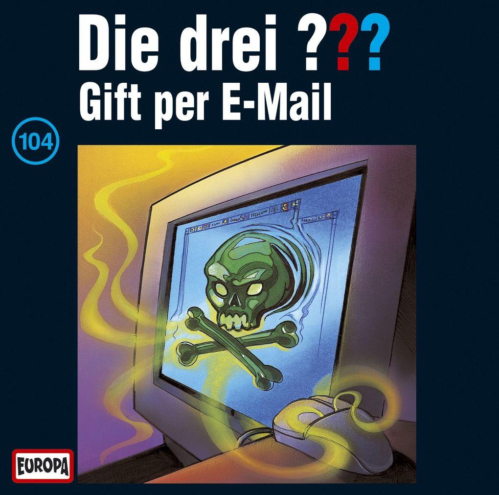 Die drei ??? 104. Gift per E-Mail (drei Fragezeichen) CD als CD