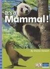 It's a Mammal!