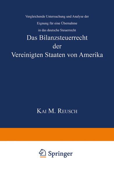 Das Bilanzsteuerrecht der Vereinigten Staaten von Amerika als Buch (kartoniert)