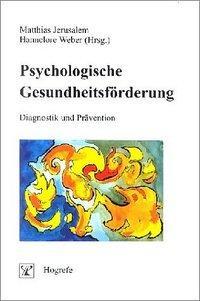 Psychologische Gesundheitsförderung als Buch (kartoniert)