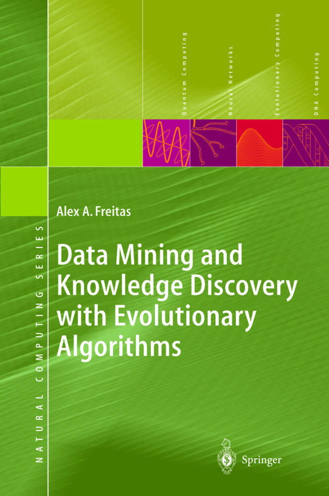 Data Mining and Knowledge Discovery with Evolutionary Algorithms als Buch (gebunden)