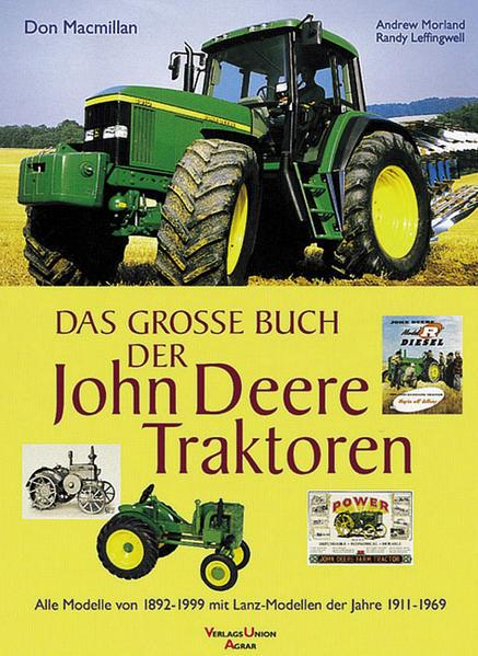 Das große Buch der John-Deere-Traktoren als Buch (gebunden)