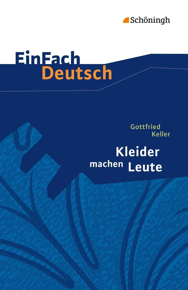 Kleider machen Leute. EinFach Deutsch Textausgaben als Taschenbuch
