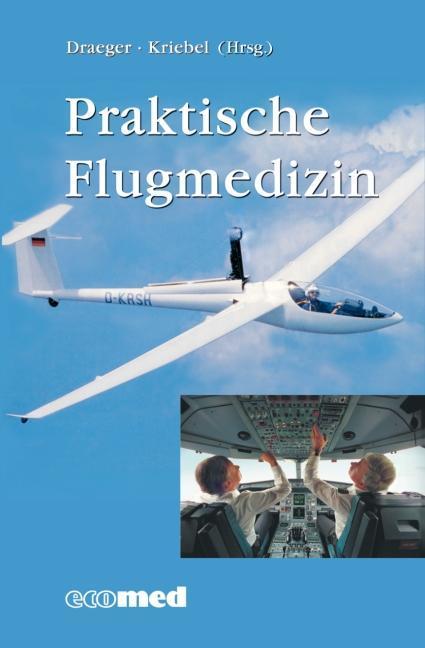Praktische Flugmedizin als Buch (gebunden)