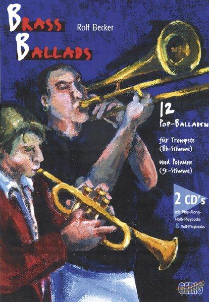 Brass Ballads. Inkl. 2 CDs als Buch (kartoniert)