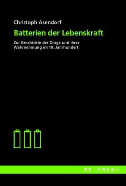 Batterien der Lebenskraft als Buch (kartoniert)