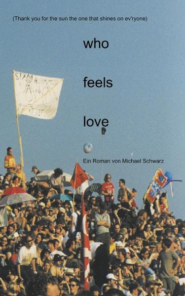 who feels love als Buch (kartoniert)