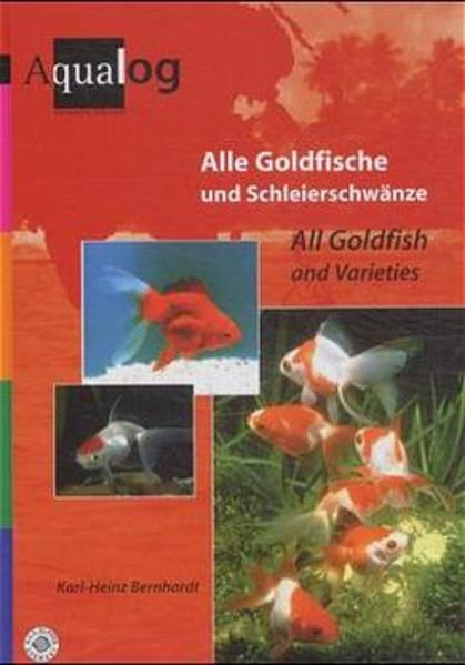 Alle Goldfische und Schleierschwänze als Buch (gebunden)