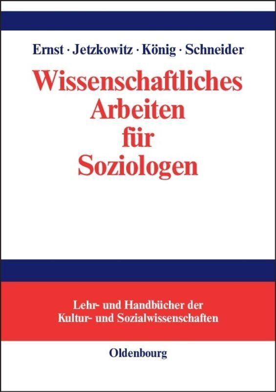 Wissenschaftliches Arbeiten für Soziologen als Buch (gebunden)