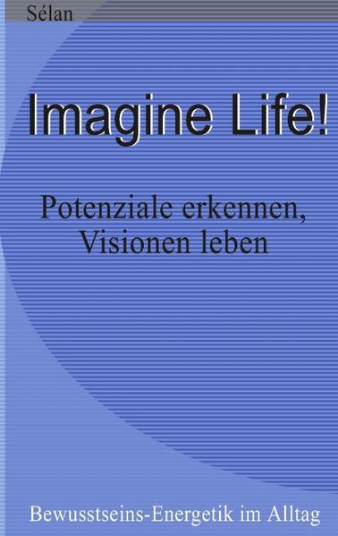 Imagine Life ! als Buch (kartoniert)