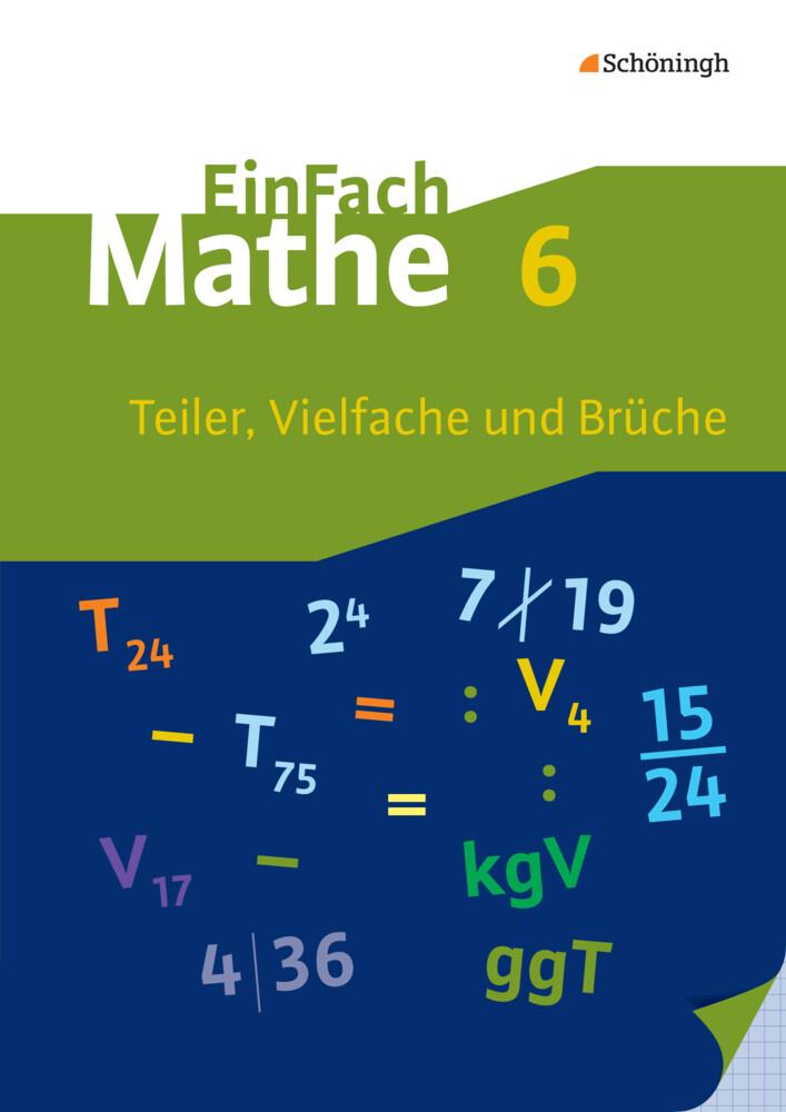 EinFach Mathe 6. Teiler, Vielfache und Brüche als Buch (kartoniert)