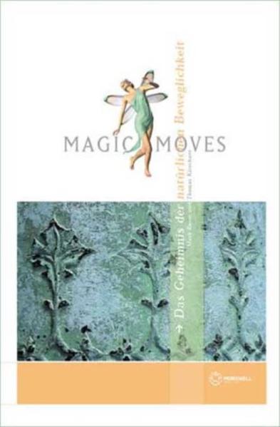 Magic Moves als Buch (gebunden)