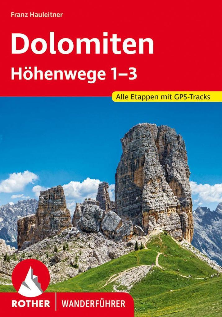 Dolomiten Höhenwege 1-3 als Buch (kartoniert)