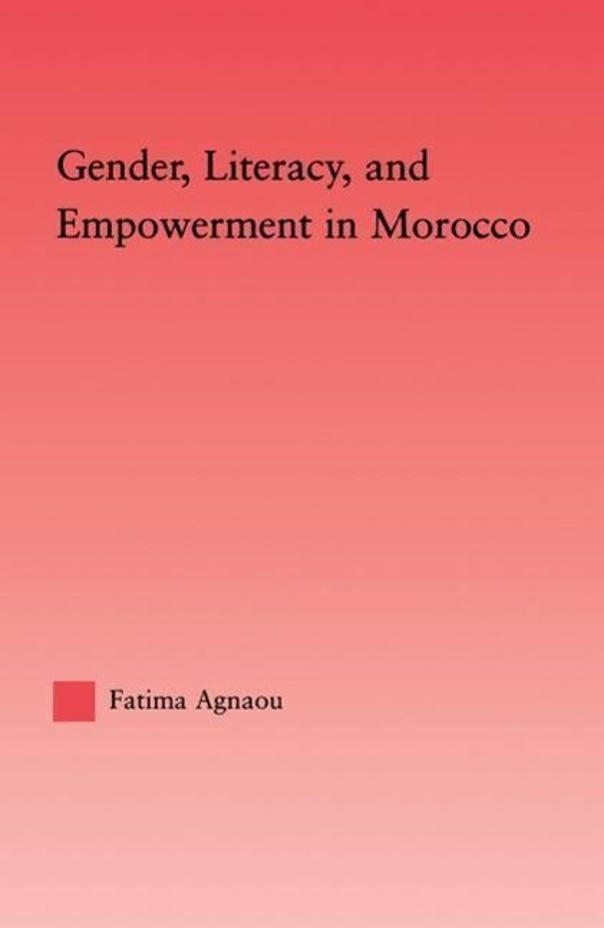 Gender, Literacy, and Empowerment in Morocco als Taschenbuch
