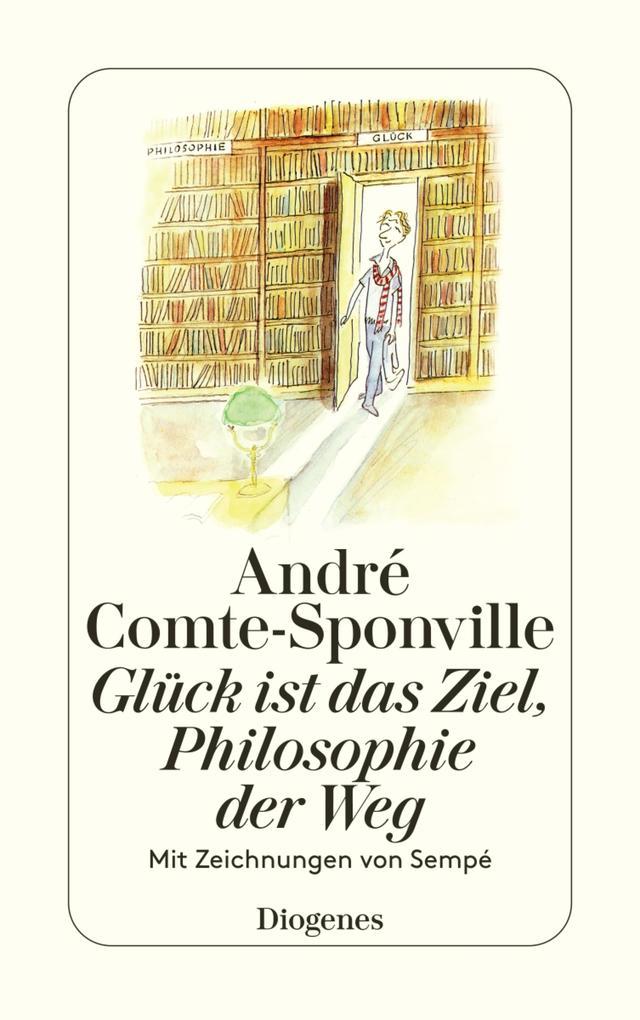 Glück ist das Ziel, Philosophie der Weg als eBook epub