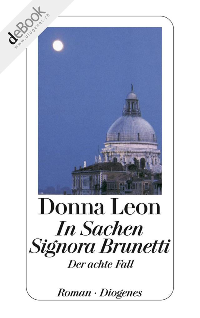 In Sachen Signora Brunetti als eBook epub