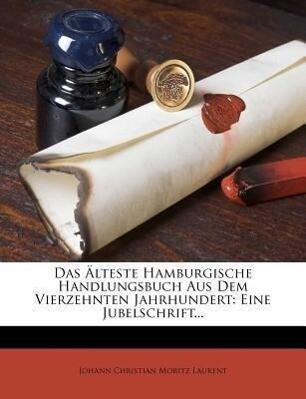 Das Älteste Hamburgische Handlungsbuch als Taschenbuch