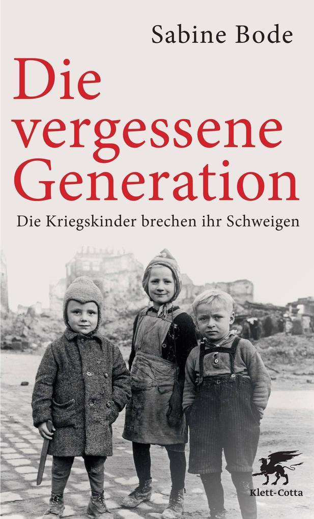 Die vergessene Generation als Buch (kartoniert)