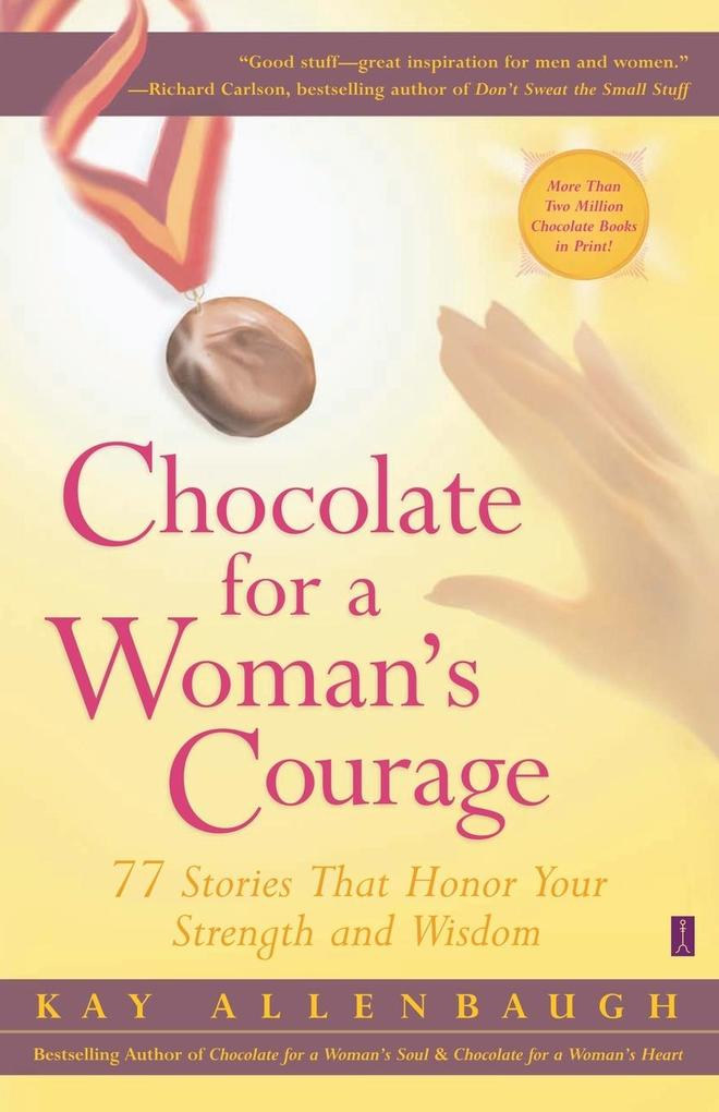 Chocolate for a Woman's Courage als Taschenbuch