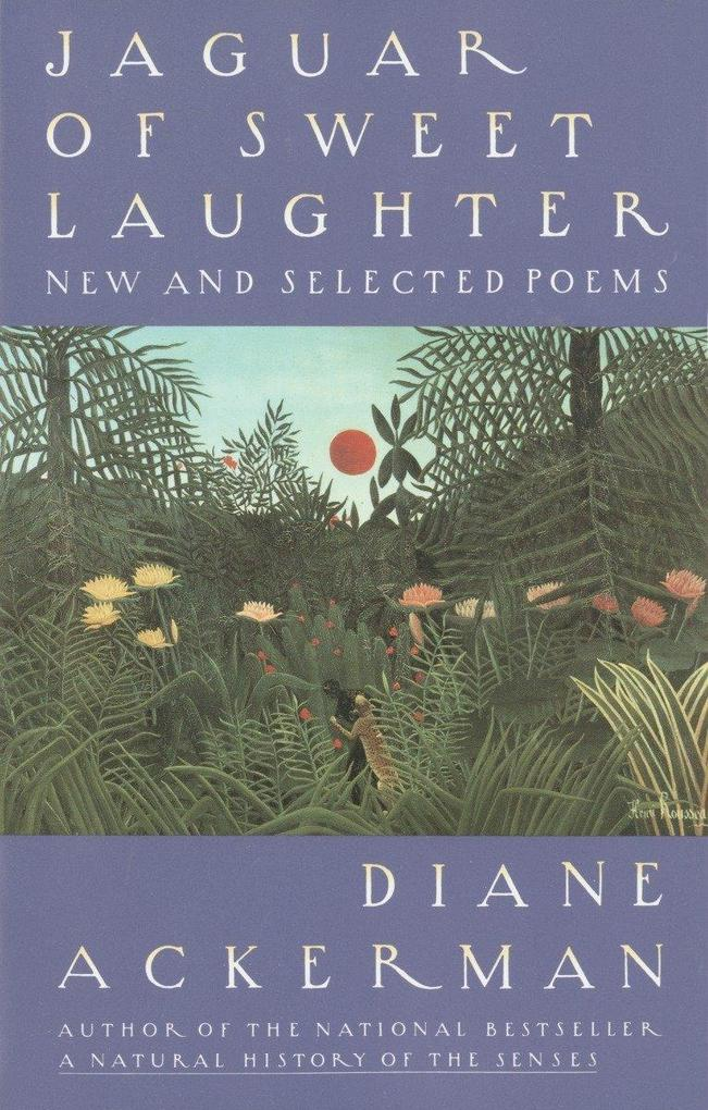 Jaguar of Sweet Laughter: New and Selected Poems als Taschenbuch