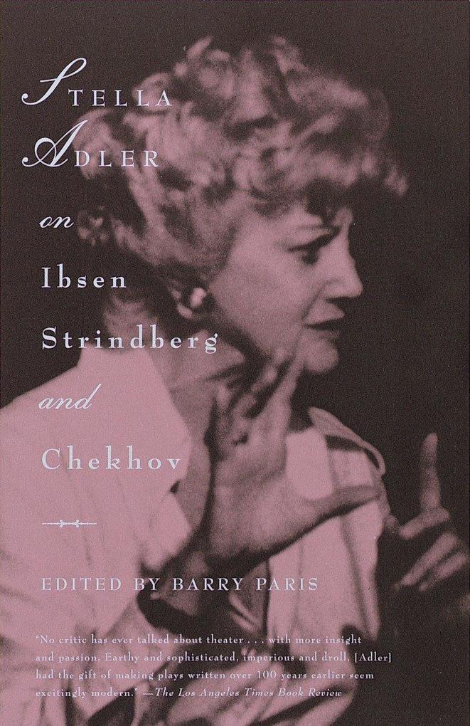 Stella Adler On Ibsen Strindberg als Taschenbuch