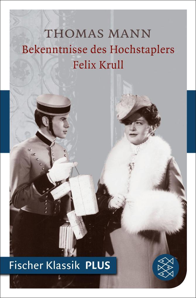 Bekenntnisse des Hochstaplers Felix Krull als eBook epub