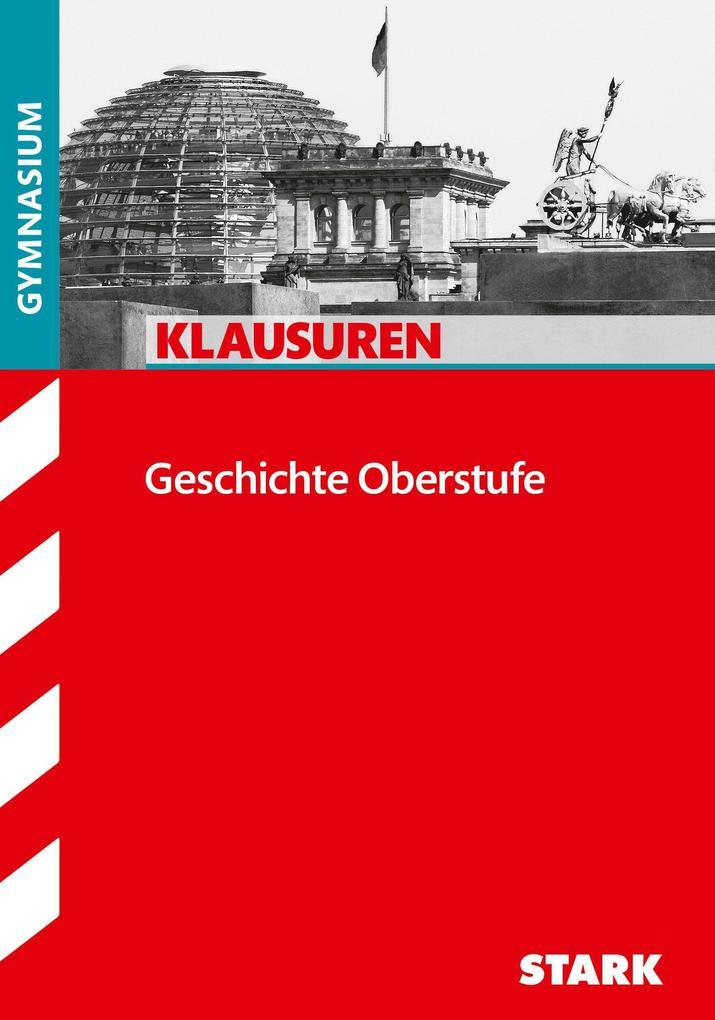 Klausuren Gymnasium - Geschichte Oberstufe als Buch (kartoniert)