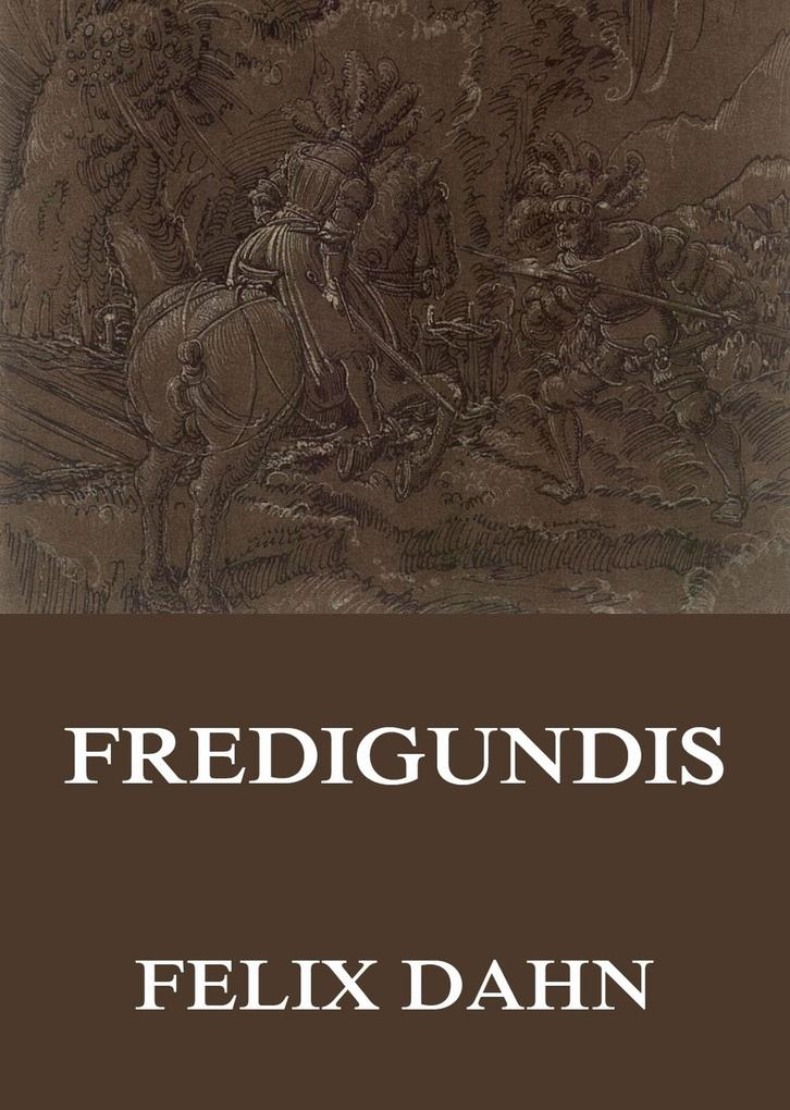 Fredigundis als eBook epub
